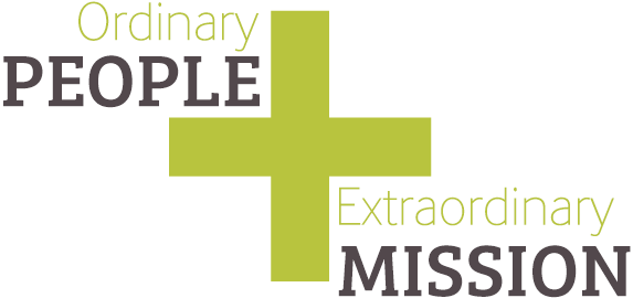 Ordinary People + Extraordinary Mission